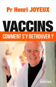 Vaccins, comment s'y retrouver